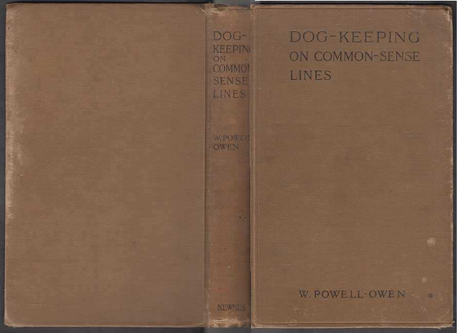 Dog-Keeping On Common-Sense Lines, Powell-Owen, W