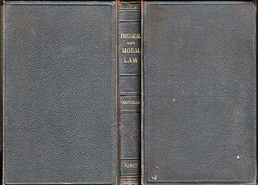 On the Difference Between Physical and Moral Law : The Fernley Lecture of 1883, Arthur William