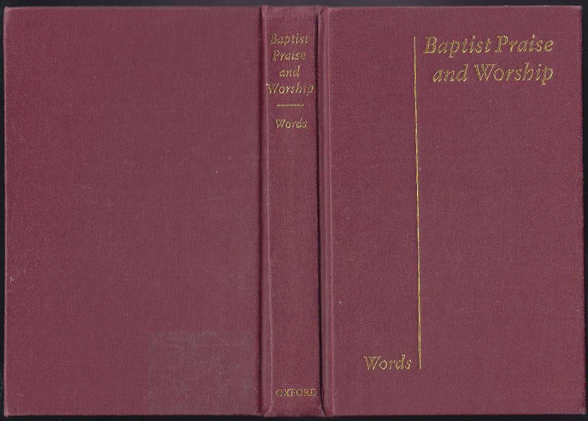 Baptist Praise And Worship : Words Edition, Oxford University Press [Publishers]