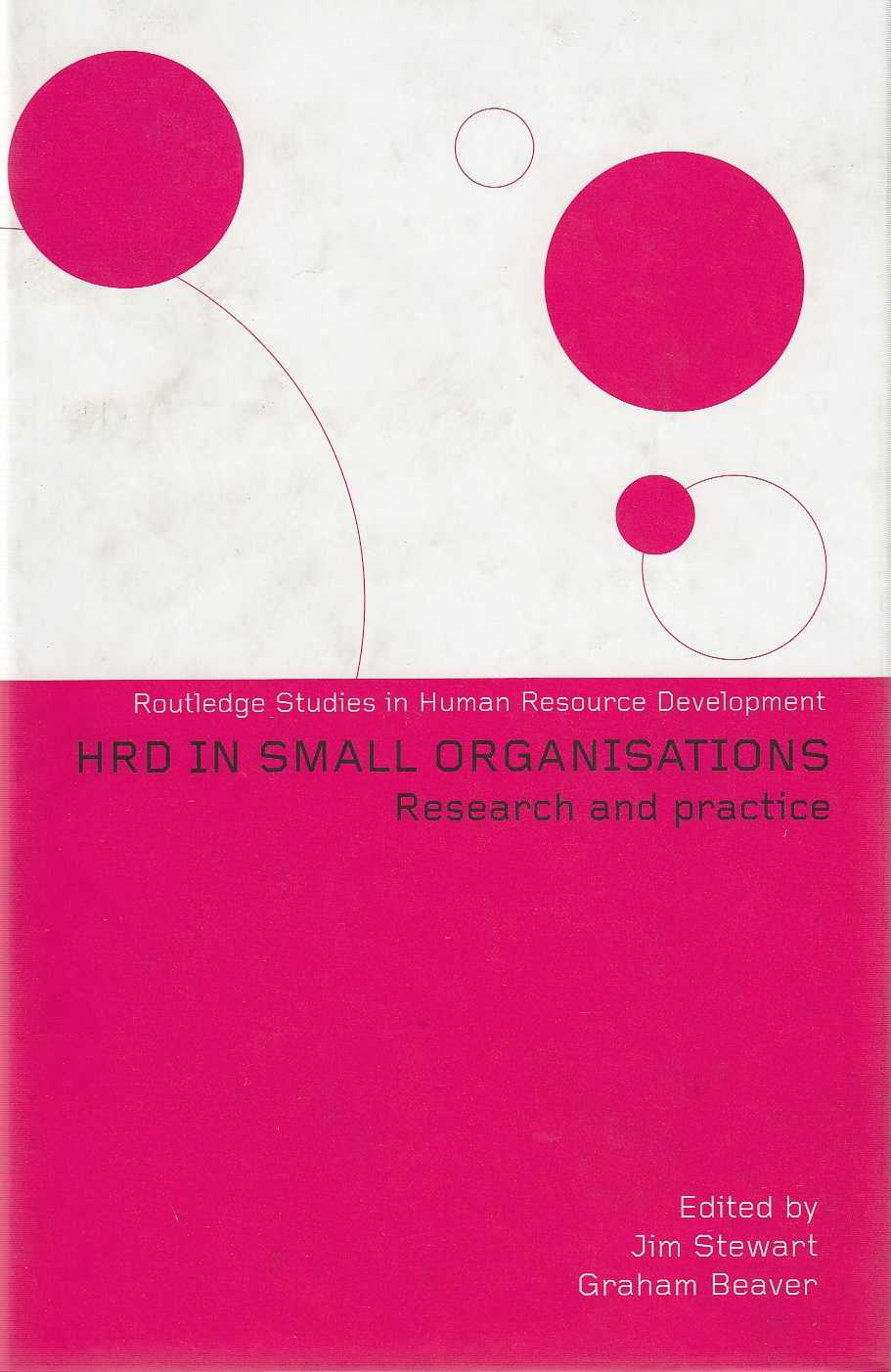 Human Resource Development in Small Organisations: Research and Practice (Rou., Beaver, Graham (Editor)