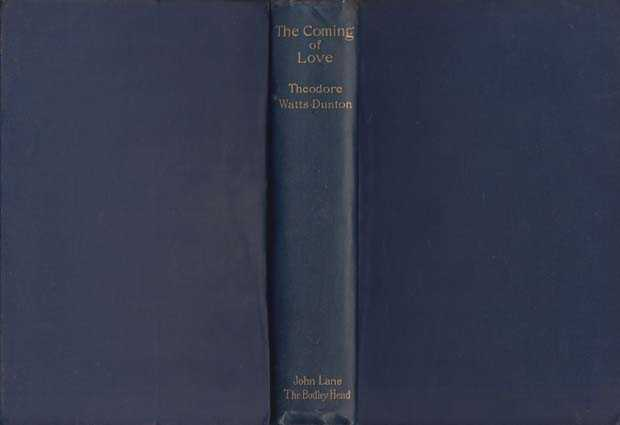 Coming of Love : Rhona Boswell's Story and Other Poems, Watts-Dunton Theodore
