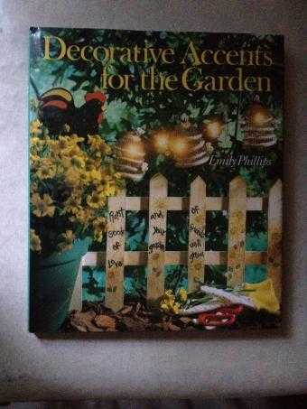 Decorative Accents for the Garden, Phillips, Emily