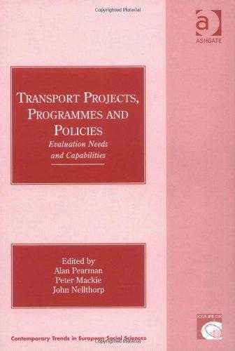 Transport Projects, Programmes and Policies: Evaluation Needs and Capabilitie., Pearman, A.D.