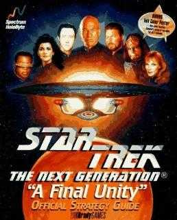 Star Trek the Next Generation, a Final Unity (Official Strategy Guides), Yee, Bernie