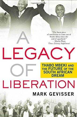 A Legacy of Liberation: Thabo Mbeki and the Future of the South African Dream., Gevisser, Mark