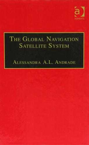 ANDRADE, MS. ALESSANDA A.L. DE - The Global Navigation Satellite System: Navigating into the New Millennium.