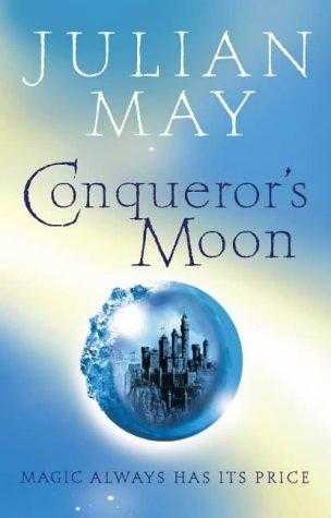 Conqueror's Moon: Part One of the Boreal Moon Tale, May, Julian