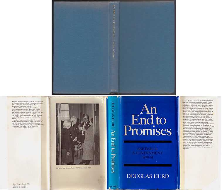 An End to Promises : Sketch of a Government 1970-74, Hurd Douglas
