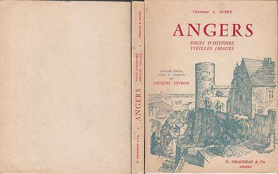 Angers : Pages D'Histoire Vielles Images, Guery, Chanoine A