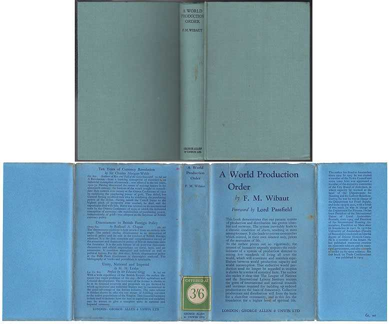 World Production Order, Wibaut Dr F M [Translated from the Dutch By R W Roame]
