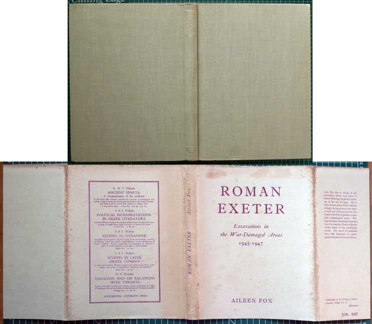 Roman Exeter: Excavations in the War-Damaged Areas 1945-1947, Fox, Aileen