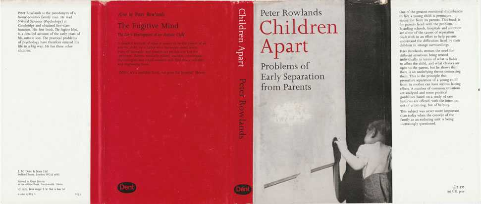 Children Apart : Problems Of Early Separation From Parents, Rowlands, Peter