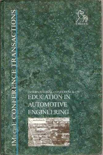 International Conference on Education in Automotive Engineering, 11 November ., PEP (Professional Engineering Publishers)