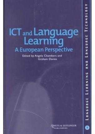ICT and Language Learning: a European Perspective (Language Learning & Langua., Davies, Graham (Editor)