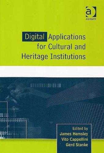 Digital Applications for Cultural and Heritage Institutions: Selected Papers ., Cappellini, Vito (Editor)