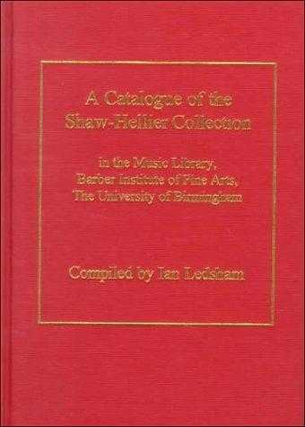 A Catalogue of the Shaw-Hellier Collection, Ledsham, Ian