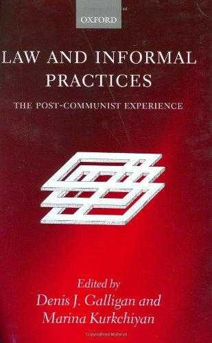 Law and Informal Practices: The Post-Communist Experience, Kurkchiyan, Marina (Editor)