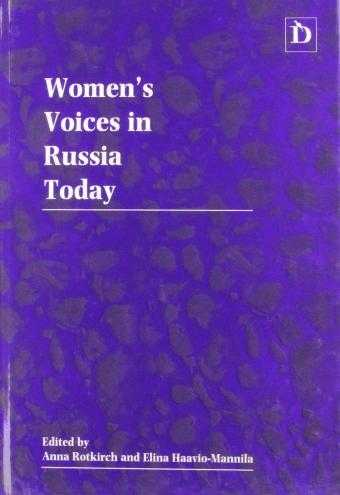 Women's Voices in Russia Today, Rotkirch, Anna (Editor)