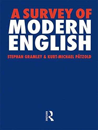 A Survey of Modern English, Gramley, Stephan