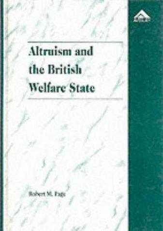 Altruism and the British Welfare State, Page, Robert