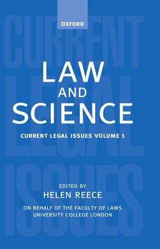 Law and Science: Current Legal Issues 1998 Volume 1: Law and Science Vol 1 by., Reece, Helen (Editor)