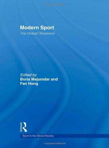 Modern Sport - The Global Obsession (Sport in the Global Society)., Hong, Fan (Editor)