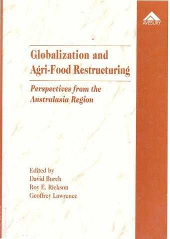 ETC. (EDITOR) - Globalization and Agri-food Restructuring: Perspectives from the Australasia .