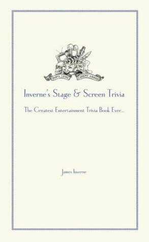 Inverne's Stage and Screen Trivia, Inverne, James