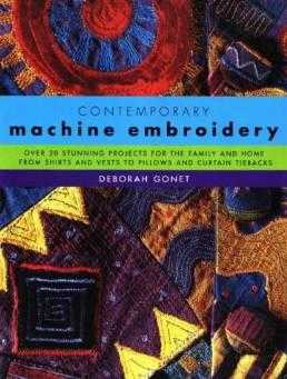 Contemporary Machine Embroidery, Gonet, Deborah
