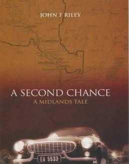 A Second Chance: A Midlands Tale, Riley, John F.
