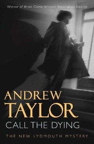 Call The Dying: The Lydmouth Crime Series Book 7, Taylor, Andrew