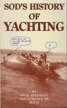 Sod's History Of Yachting, Spedding, Spud