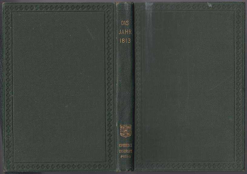 Das Jhar, 1813. The Year 1813, Kohlrausch [With English Notes By Wilhelm Wagner], F