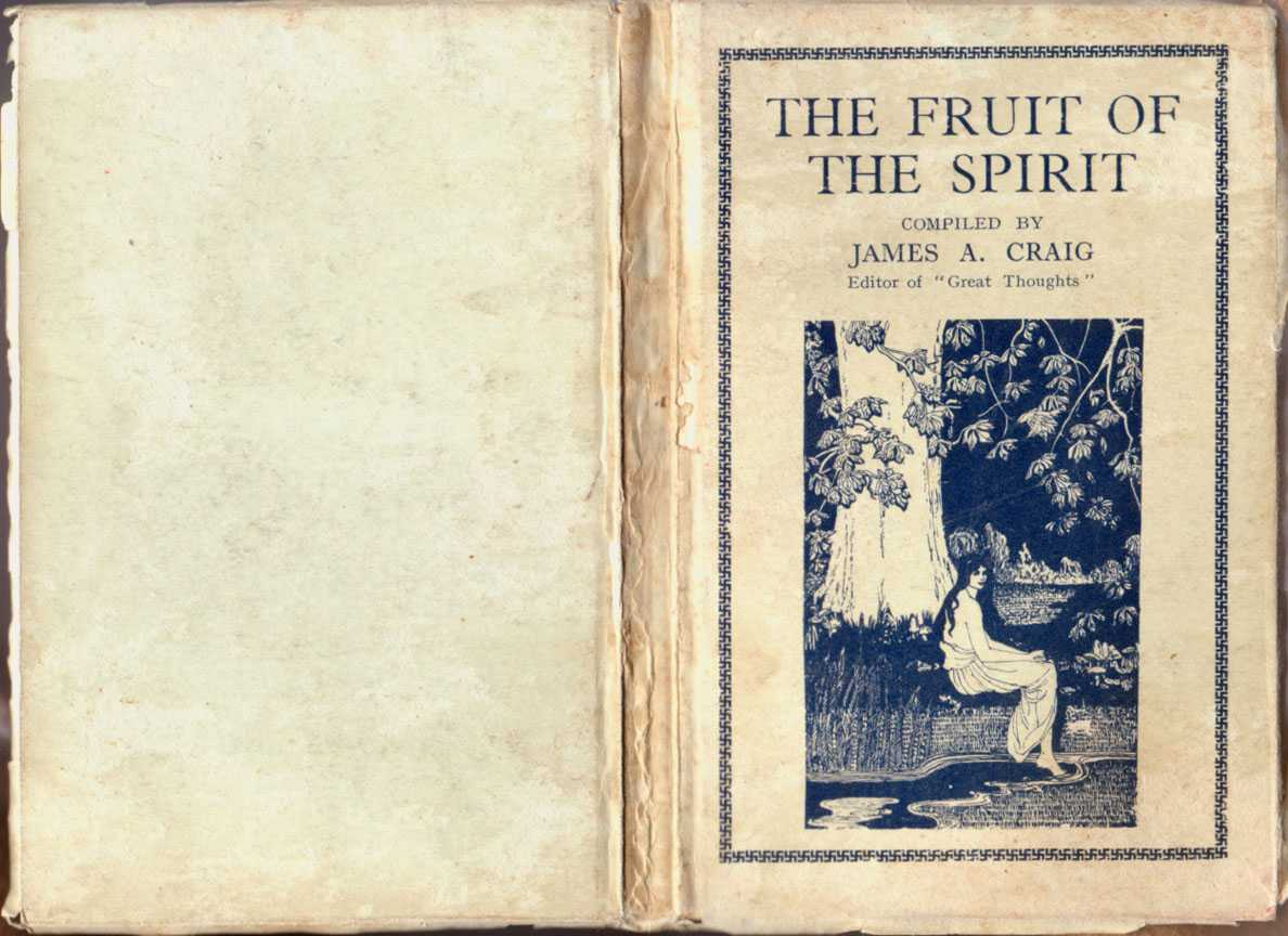 Fruit of the Spirit, Craig J A [Compiled By]