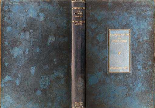 Capernaum : And Other Poems, Smith William Saumarez [Edited By His Sisters]