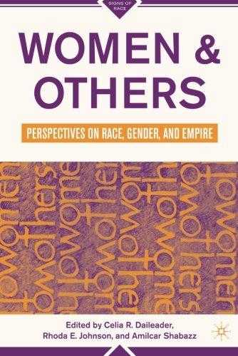 Women and Others: Perspectives on Race, Gender, and Empire (Signs of Race) by., Johnson, Rhoda E. (Editor)