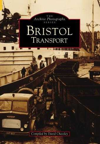 CHEESLEY, DAVID - Bristol Transport (Archive Photographs)