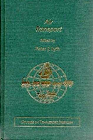 Air Transport (Studies in Transport History), Armstrong, Dr. John (Series Editor)