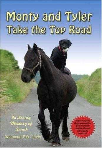 Monty and Tyler Take the Top Road, Feely, Desmond P.A.