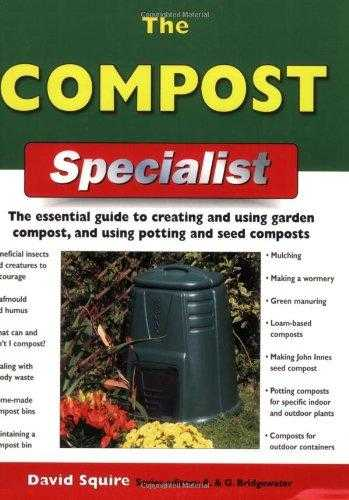 SQUIRE, DAVID - The Compost Specialist (Specialist Series)