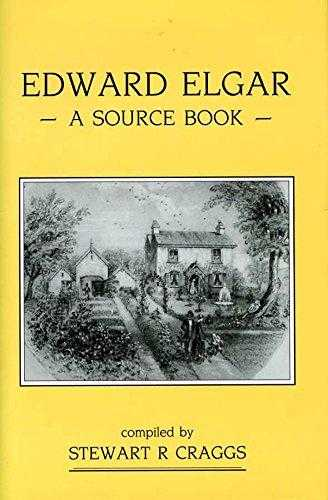 Edward Elgar: A Source Book, Craggs, Stewart R.