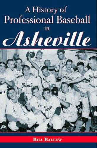 A History of Professional Baseball in Asheville, Ballew, Bill