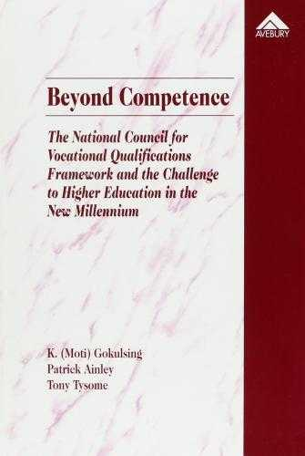 Beyond Competence: National Council for Vocational Qualifications Framework a., Gokusling, K.Moti