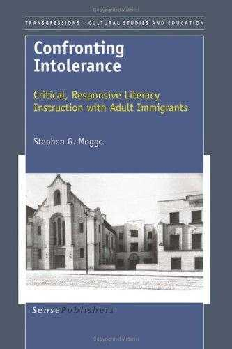 Confronting Intolerance: Critical, Responsive Literacy Instruction with Adult., Mogge, Stephen G.