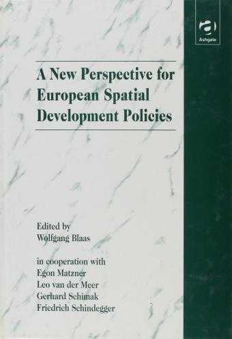 A New Perspective for European Spatial Development Policies, etc. (Editor)