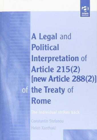 A Legal and Political Interpretation of Articles 215 (2) of the Treaty of Rom., Stefanou, Constantin