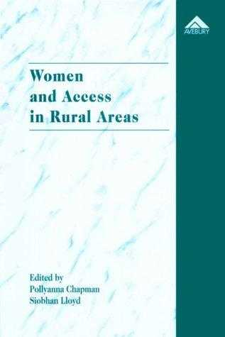 Women and Access in Rural Areas: What Makes the Difference? - What Difference., Lloyd, Siobhan (Editor)