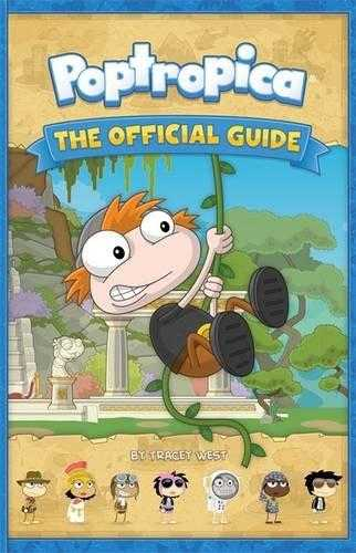 Poptropica: The Official Guide, West, Tracey