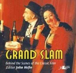 Grand Slam: Behind the Scenes of the Classic Movie: Behind the Scenes of the ., Hefin, John
