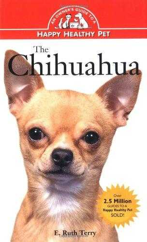 Chihuahua Guide to Happy Health (Happy Healthy Pet), Terry, E. Ruth